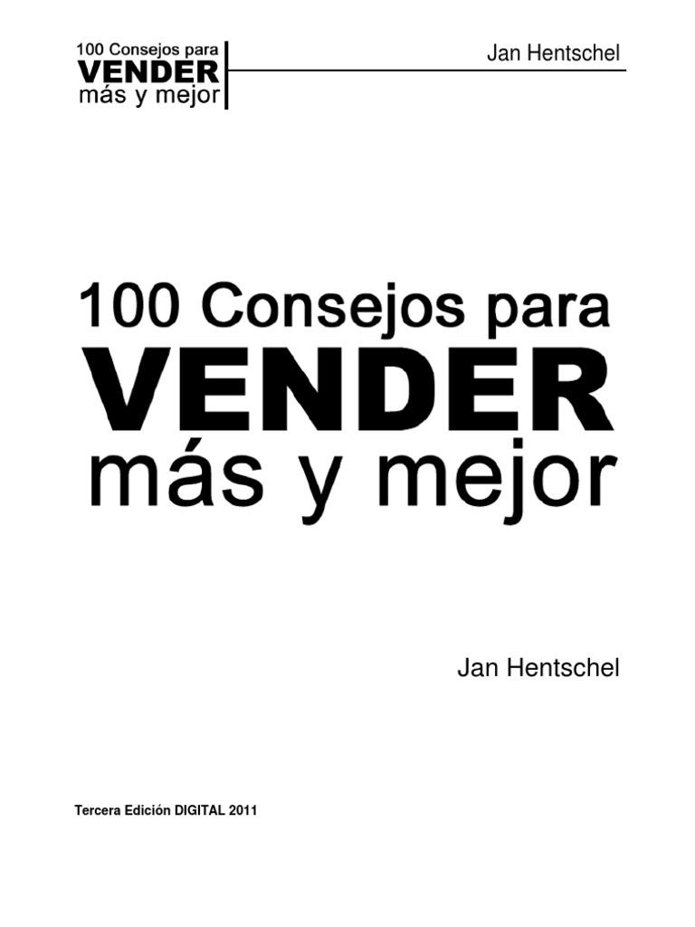 top libros ventas y marketing. 100 CONSEJOS PARA VENDER MÁS Y MEJOR