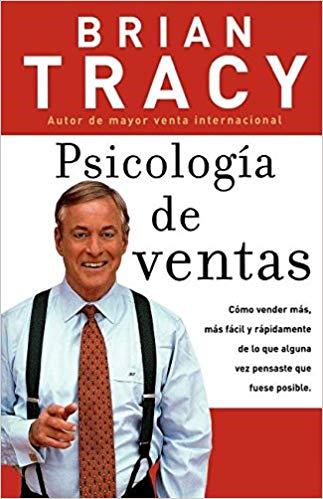 Psicología de ventas: cómo vender más, más fácil. top libros ventas y marketing.