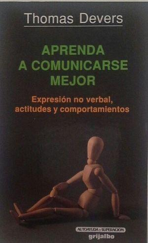 Aprenda a comunicarse mejor